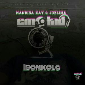 Emo Kid - Ibonkolo ft. Mandisa Kay & Jozlina